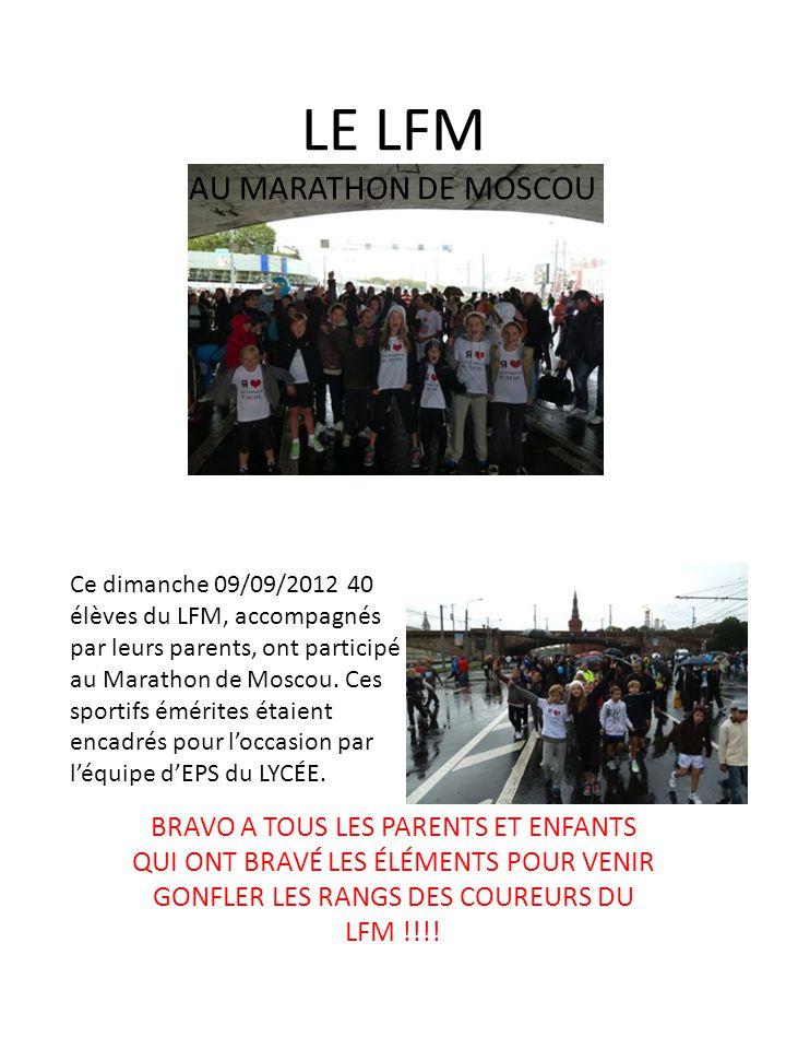 LE LFM AU MARATHON DE MOSCOU BRAVO A TOUS LES PARENTS ET ENFANTS QUI ONT BRAVÉ LES ÉLÉMENTS POUR VENIR GONFLER LES RANGS DES COUREURS DU LFM !!!.