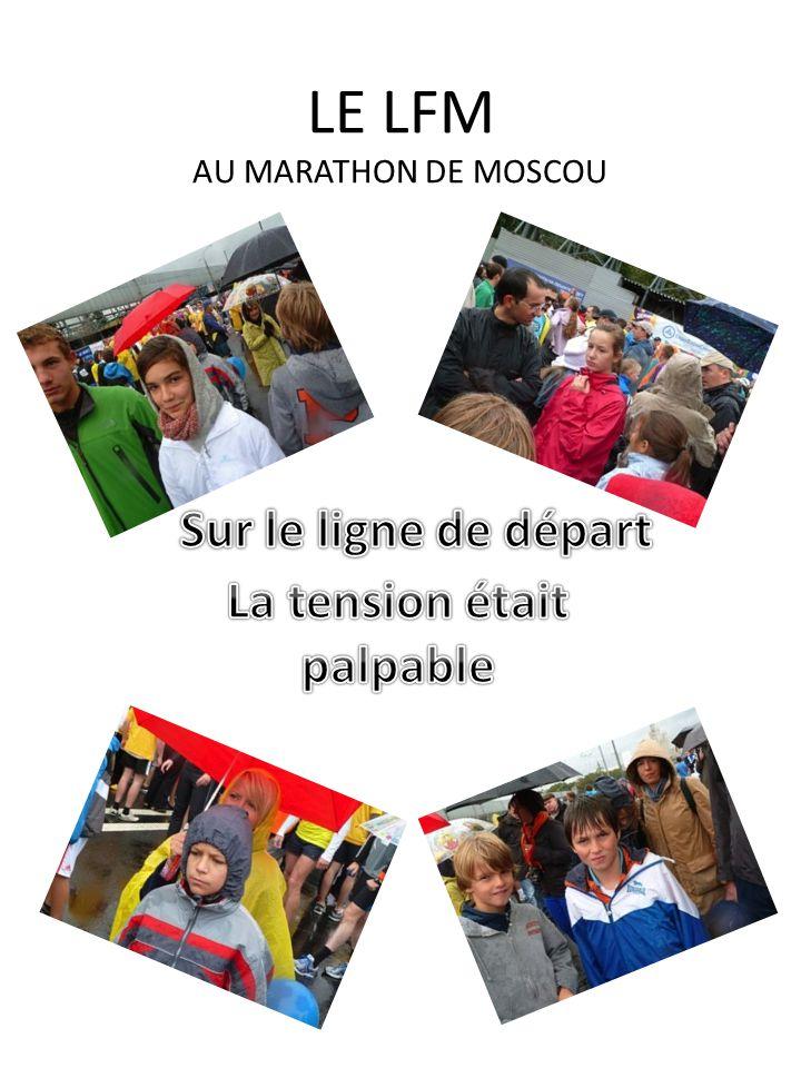 LE LFM AU MARATHON DE MOSCOU