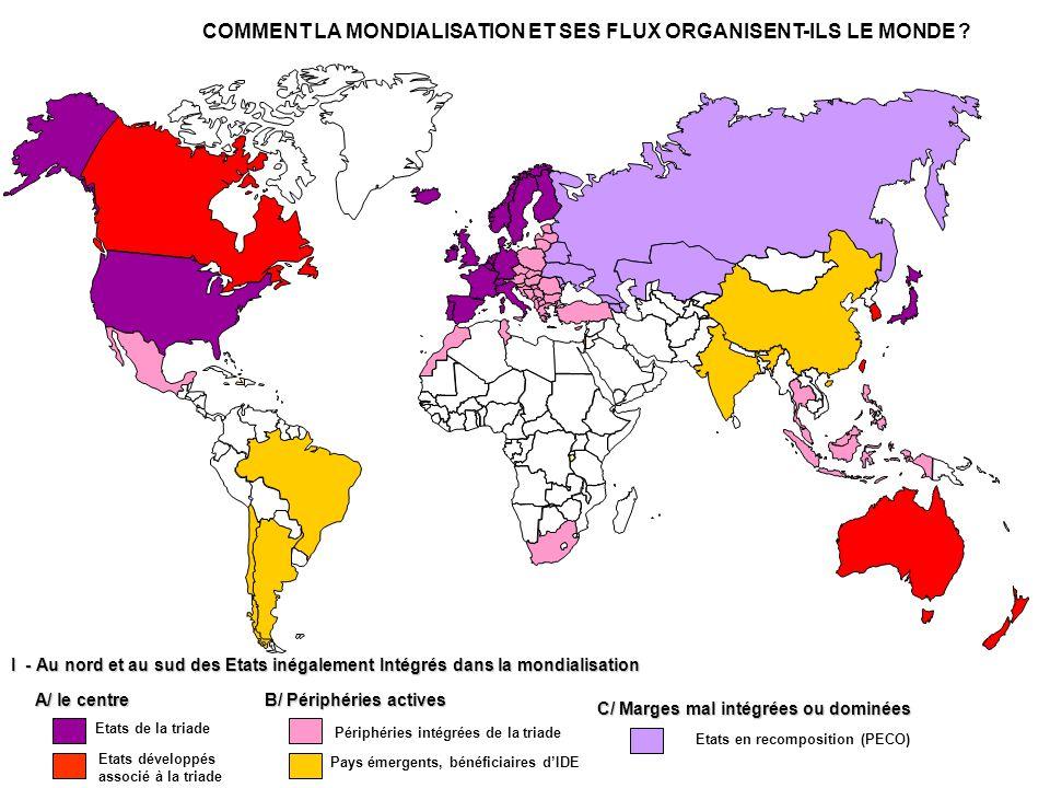 COMMENT LA MONDIALISATION ET SES FLUX ORGANISENT-ILS LE MONDE .