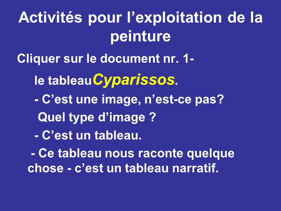 Activités pour l'exploitation de la peinture Cliquer sur le document nr.