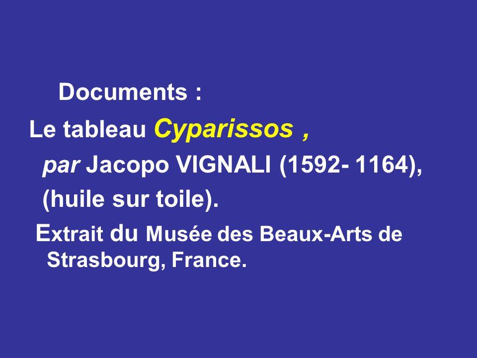 Documents : Le tableau Cyparissos, par Jacopo VIGNALI (1592- 1164), (huile sur toile).