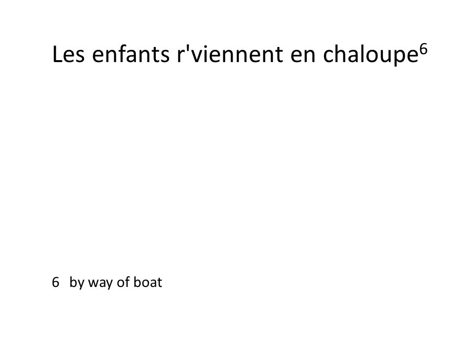 Les enfants r'viennent en chaloupe 6 6by way of boat