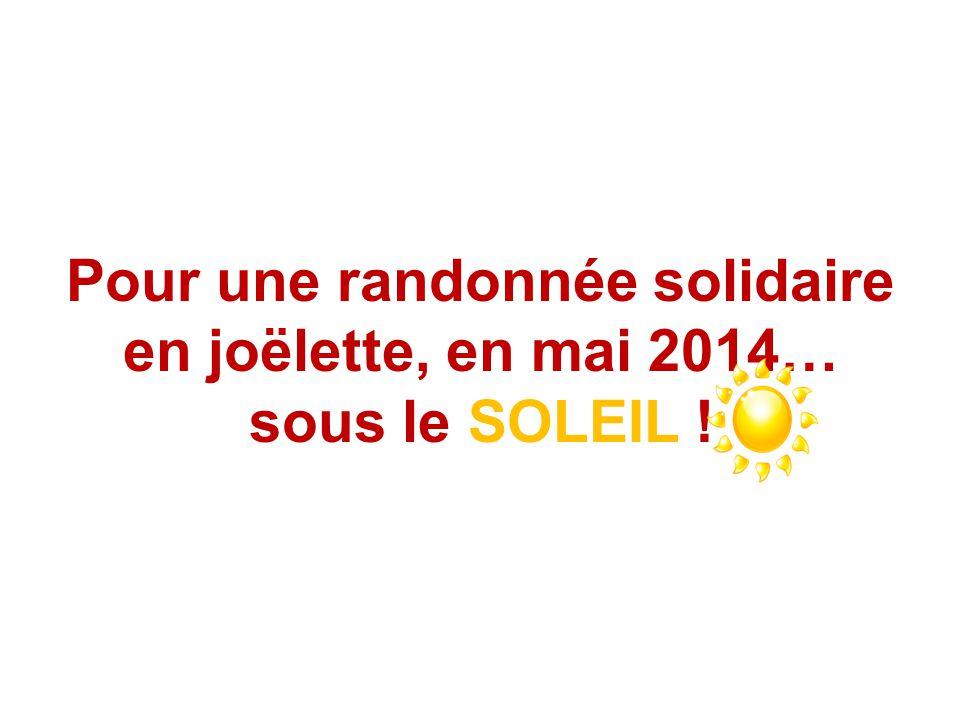 Pour une randonnée solidaire en joëlette, en mai 2014… sous le SOLEIL !