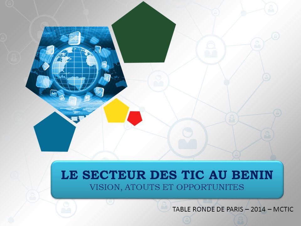 Au total, le secteur des TIC au Bénin avec IV- CONCLUSION Destination sure pour les investissement s d'avenir en TIC