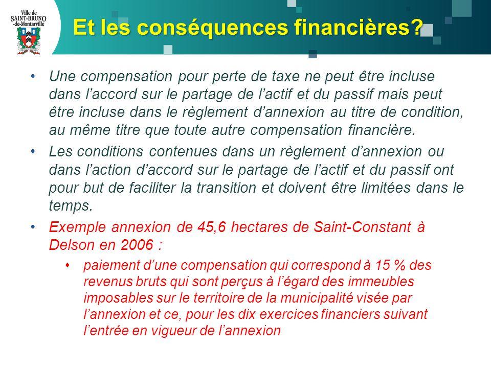 Une compensation pour perte de taxe ne peut être incluse dans l'accord sur le partage de l'actif et du passif mais peut être incluse dans le règlement d'annexion au titre de condition, au même titre que toute autre compensation financière.