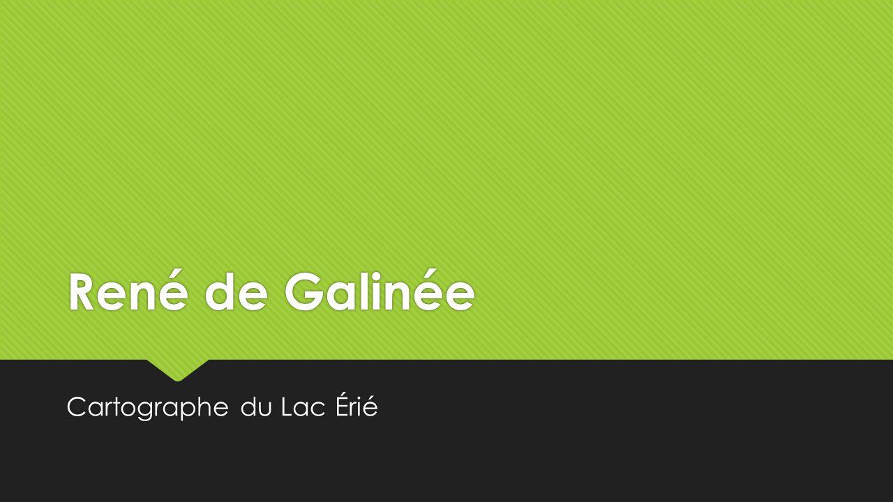 René de Galinée Cartographe du Lac Érié