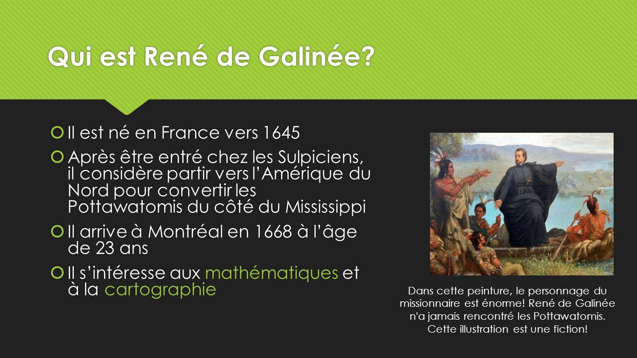 Qui est René de Galinée.