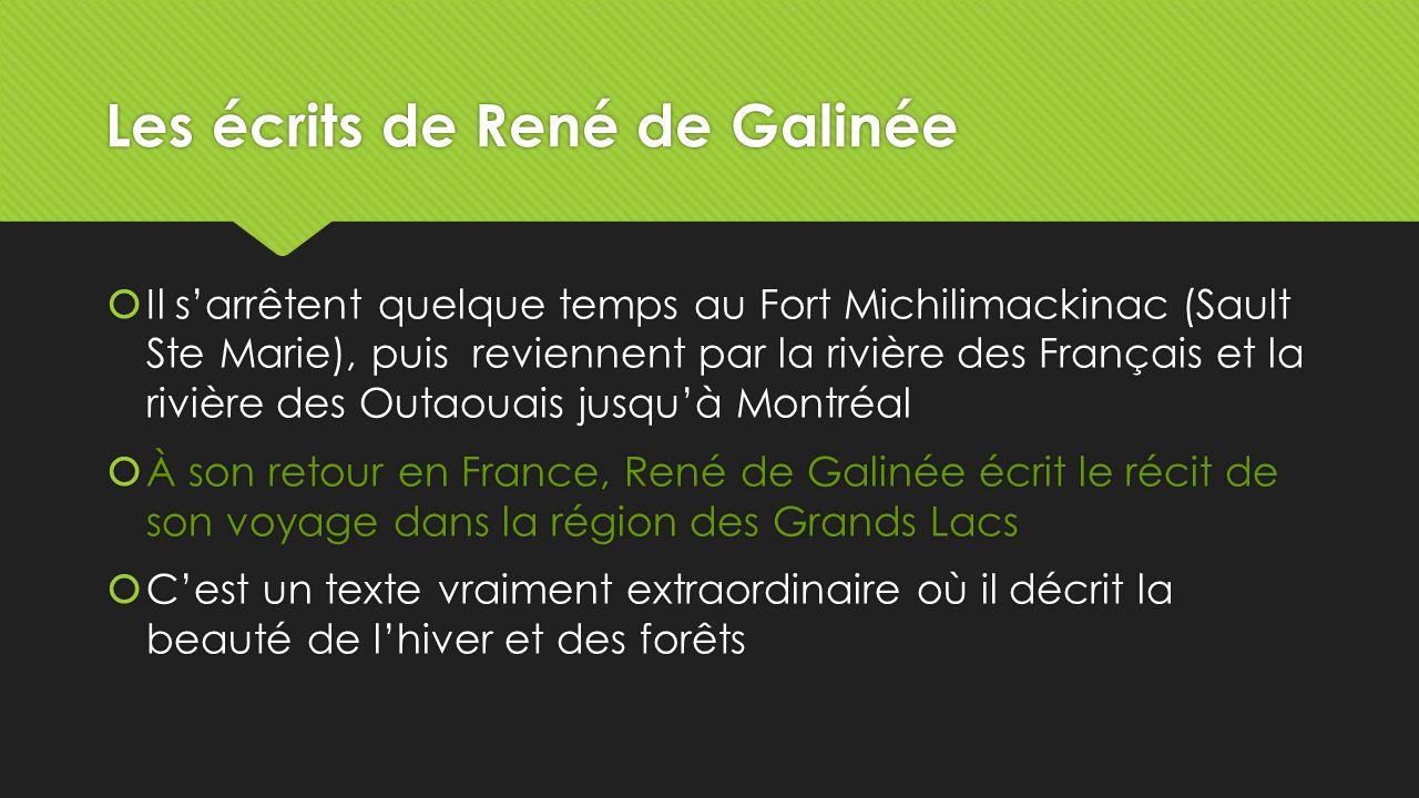 Les écrits de René de Galinée  René de Galinée est le premier cartographe du Lac Érié  Cependant, il n'a pas atteint les territoires des Pottawatomis, comme il l'avait souhaité  René de Galinée est le premier cartographe du Lac Érié  Cependant, il n'a pas atteint les territoires des Pottawatomis, comme il l'avait souhaité Galerie Delalande Bâton de Jacob