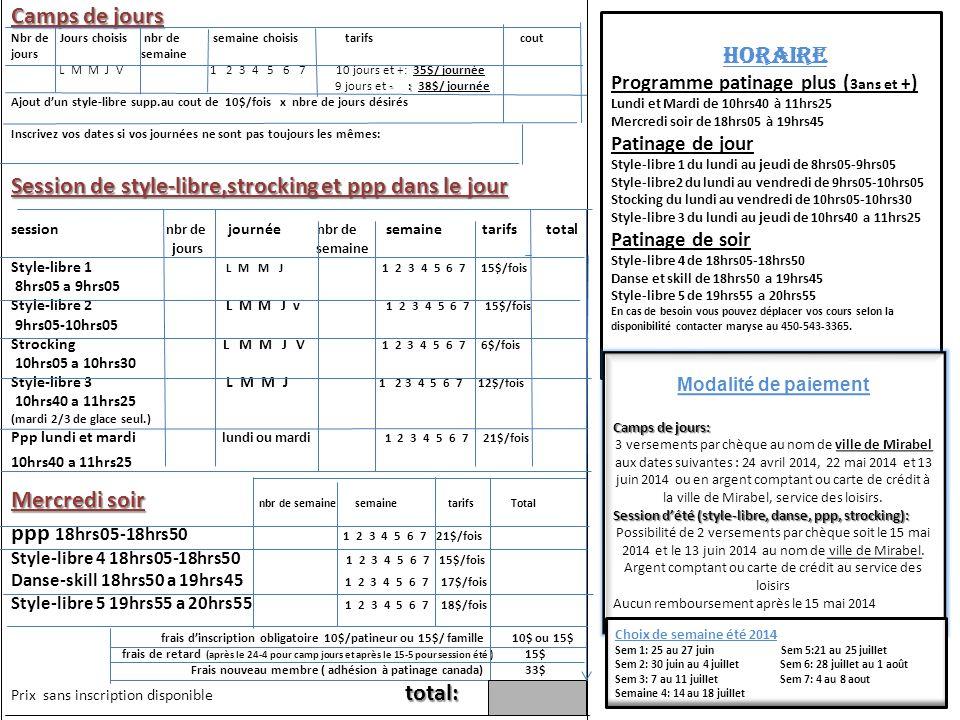Camps de jours Nbr de Jours choisis nbr de semaine choisis tarifs cout jours semaine L M M J V 1 2 3 4 5 6 7 10 jours et +: 35$/ journée - : 9 jours e