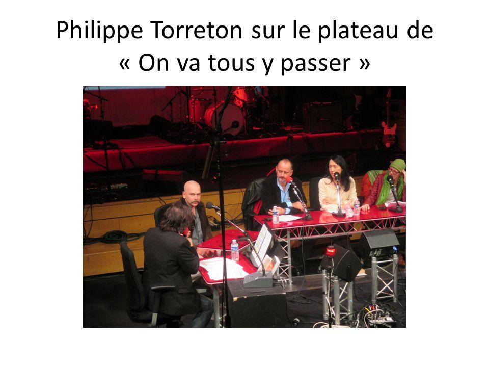 Philippe Torreton sur le plateau de « On va tous y passer »
