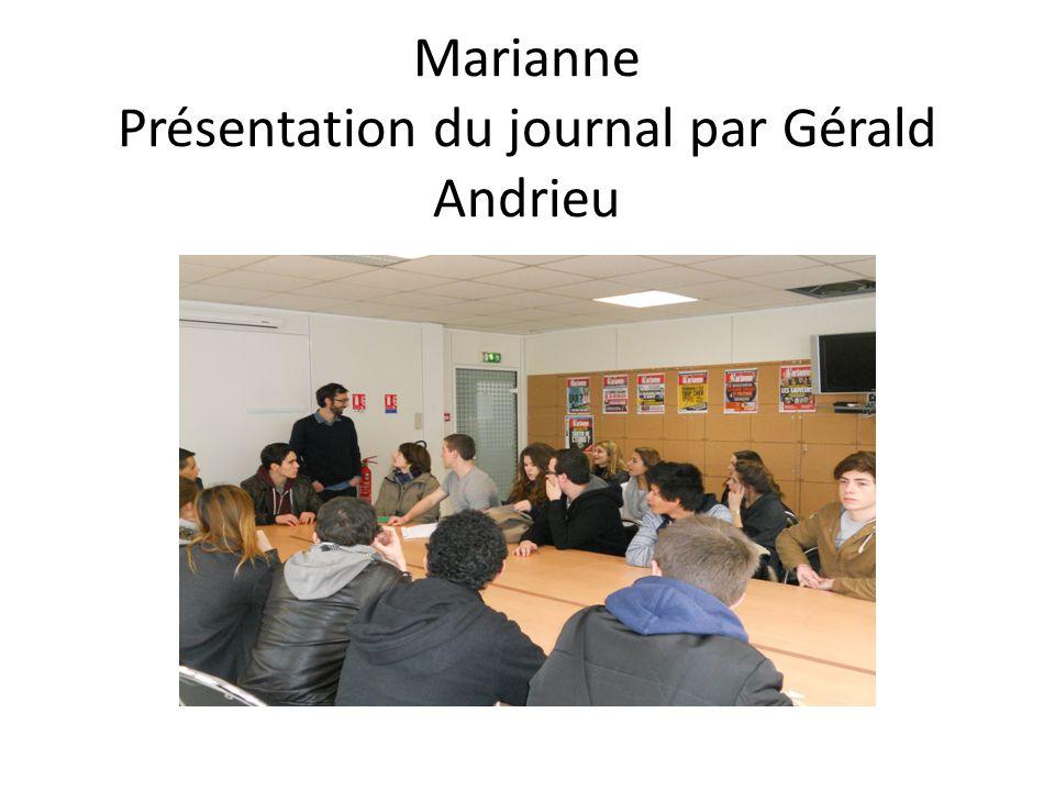Marianne Présentation du journal par Gérald Andrieu