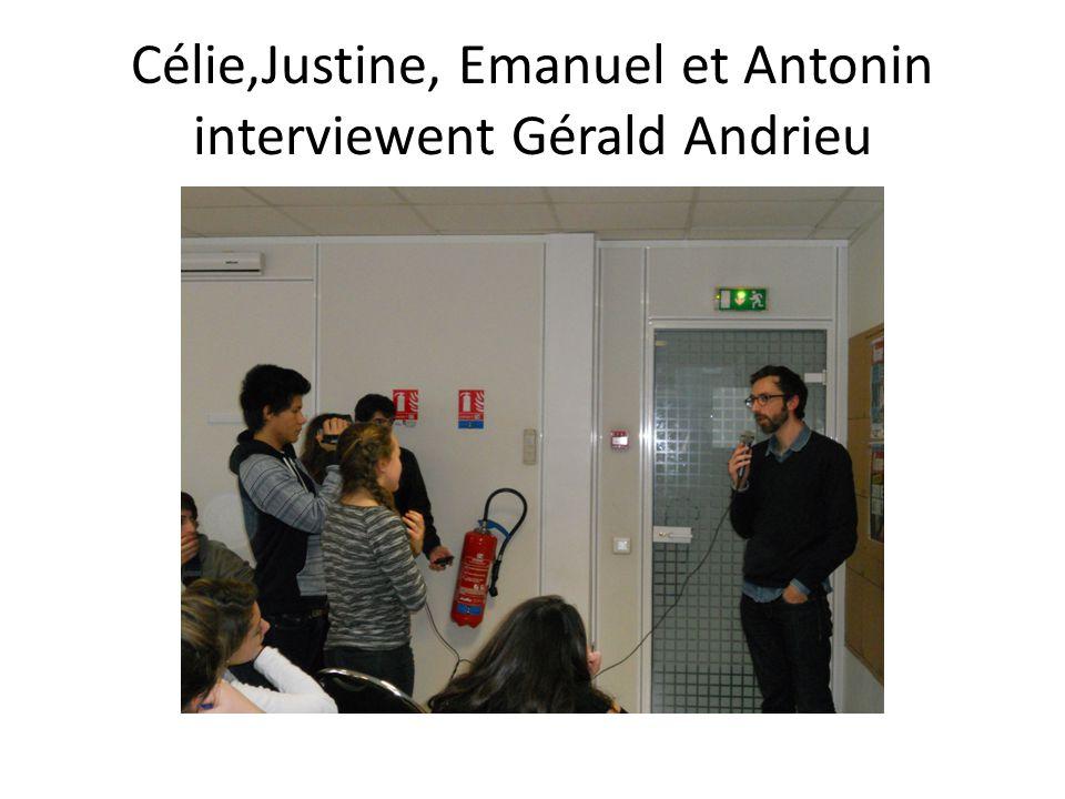 Célie,Justine, Emanuel et Antonin interviewent Gérald Andrieu