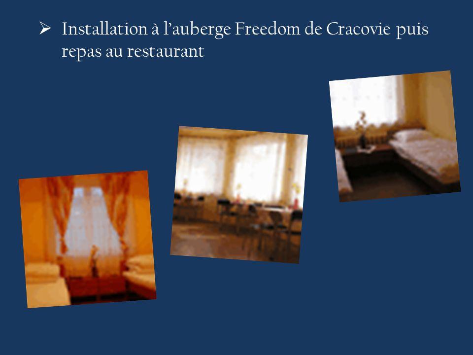  Installation à l'auberge Freedom de Cracovie puis repas au restaurant