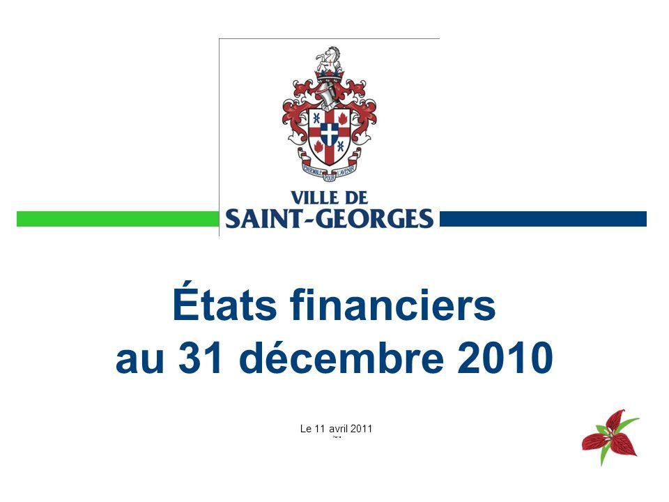 États financiers au 31 décembre 2010 Le 11 avril 2011 Mairie