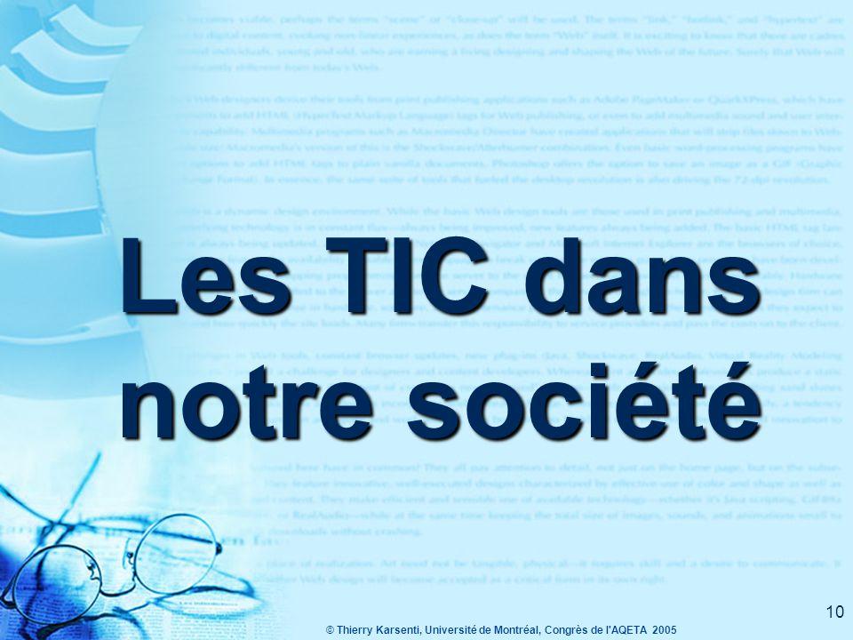© Thierry Karsenti, Université de Montréal, Congrès de l AQETA 2005 9 3.