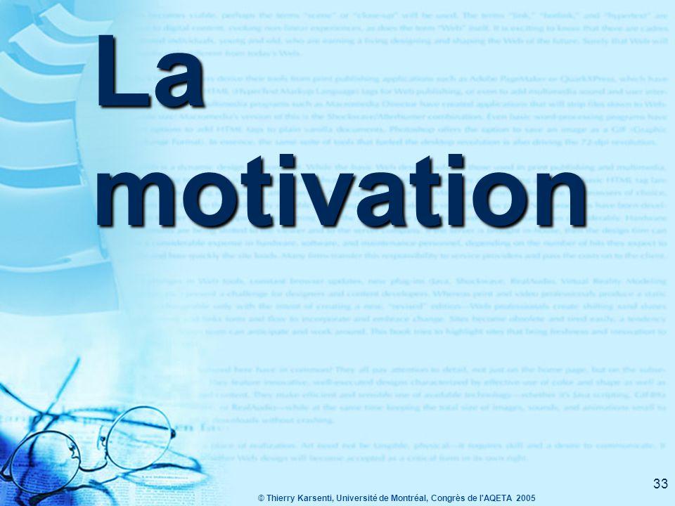 © Thierry Karsenti, Université de Montréal, Congrès de l AQETA 2005 32 5.