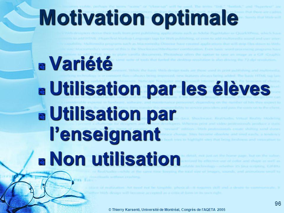 © Thierry Karsenti, Université de Montréal, Congrès de l AQETA 2005 95