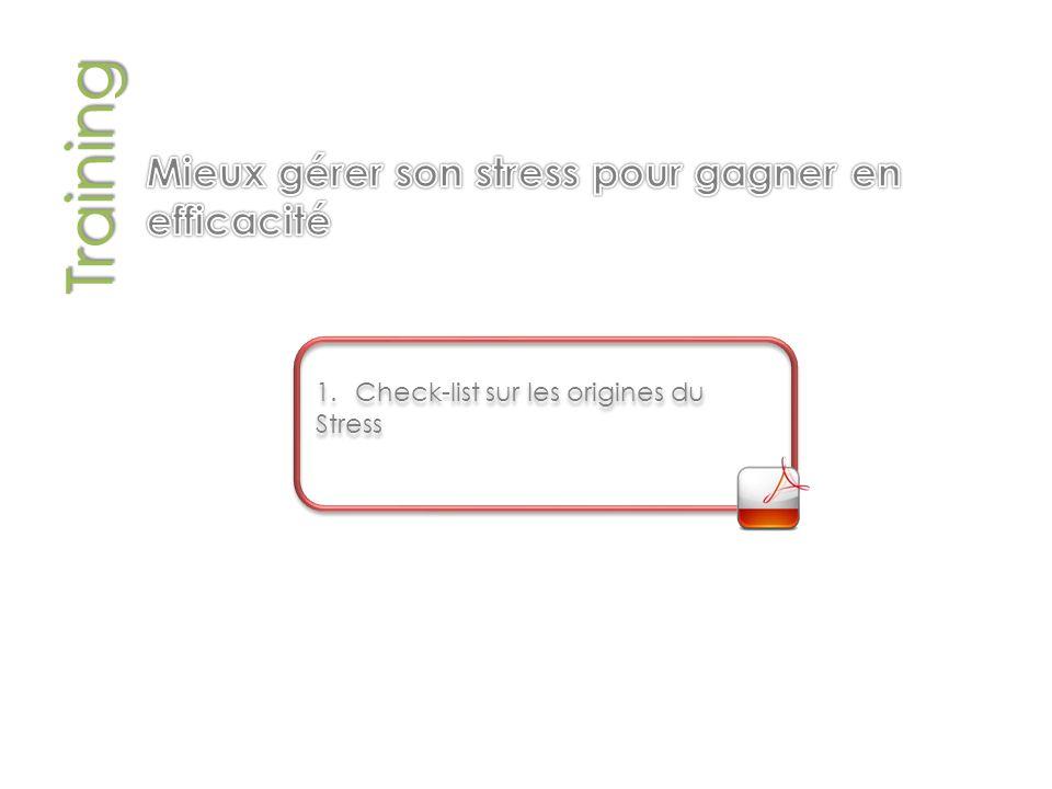 Training 1.Check-list sur les origines du Stress