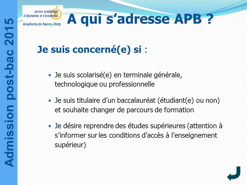 Admission post-bac 2015 Académie de Nancy-Metz A qui s'adresse APB .