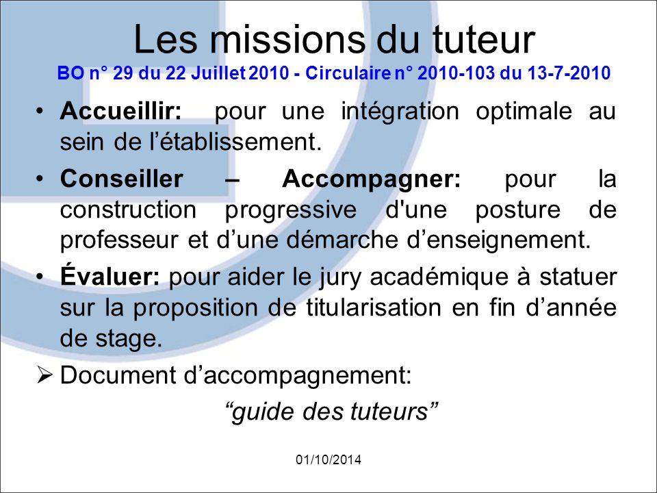 Les missions du tuteur BO n° 29 du 22 Juillet 2010 - Circulaire n° 2010-103 du 13-7-2010 Accueillir: pour une intégration optimale au sein de l'établi