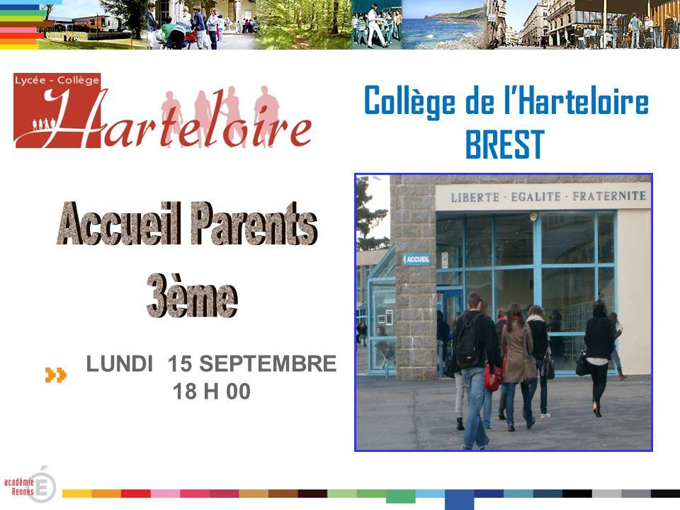 Collège de l'Harteloire BREST LUNDI 15 SEPTEMBRE 18 H 00