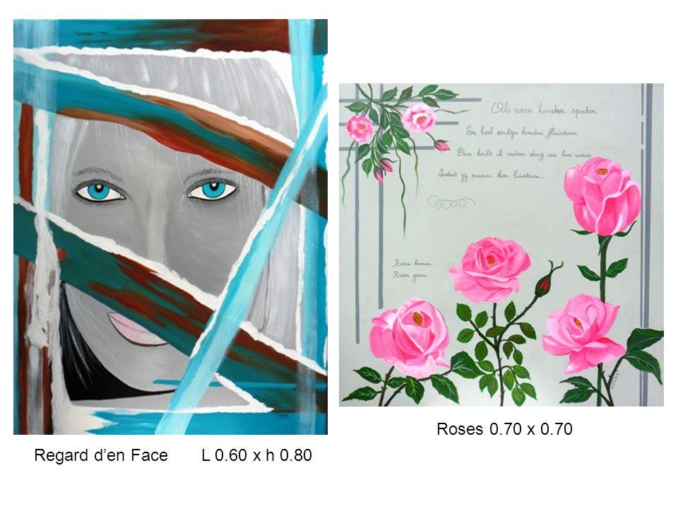 Regard d'en Face L 0.60 x h 0.80 Roses 0.70 x 0.70