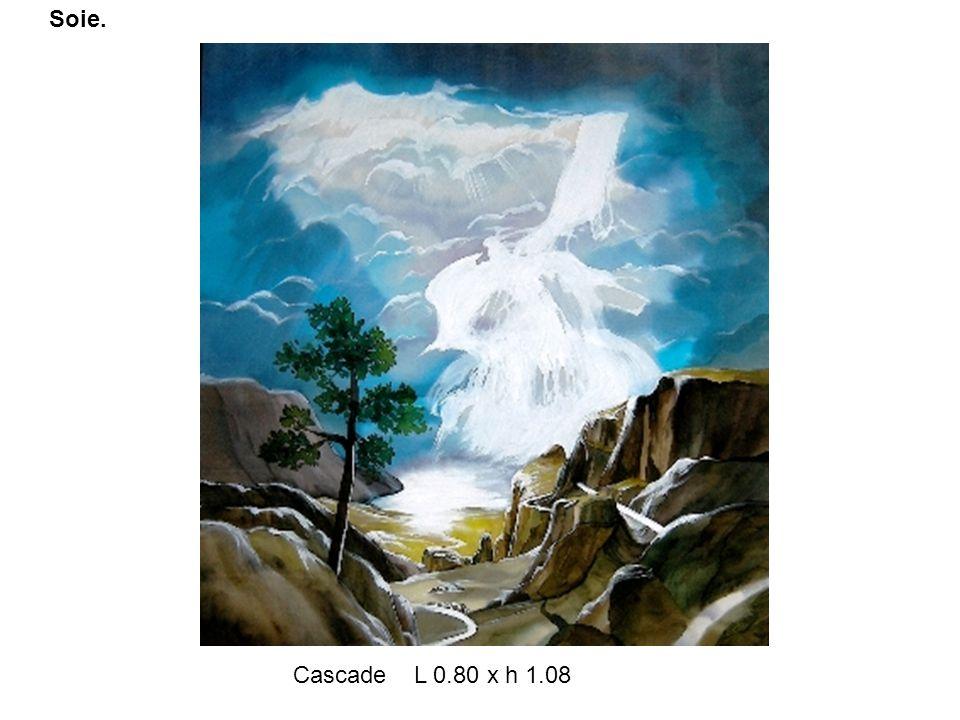Cascade L 0.80 x h 1.08 Soie.