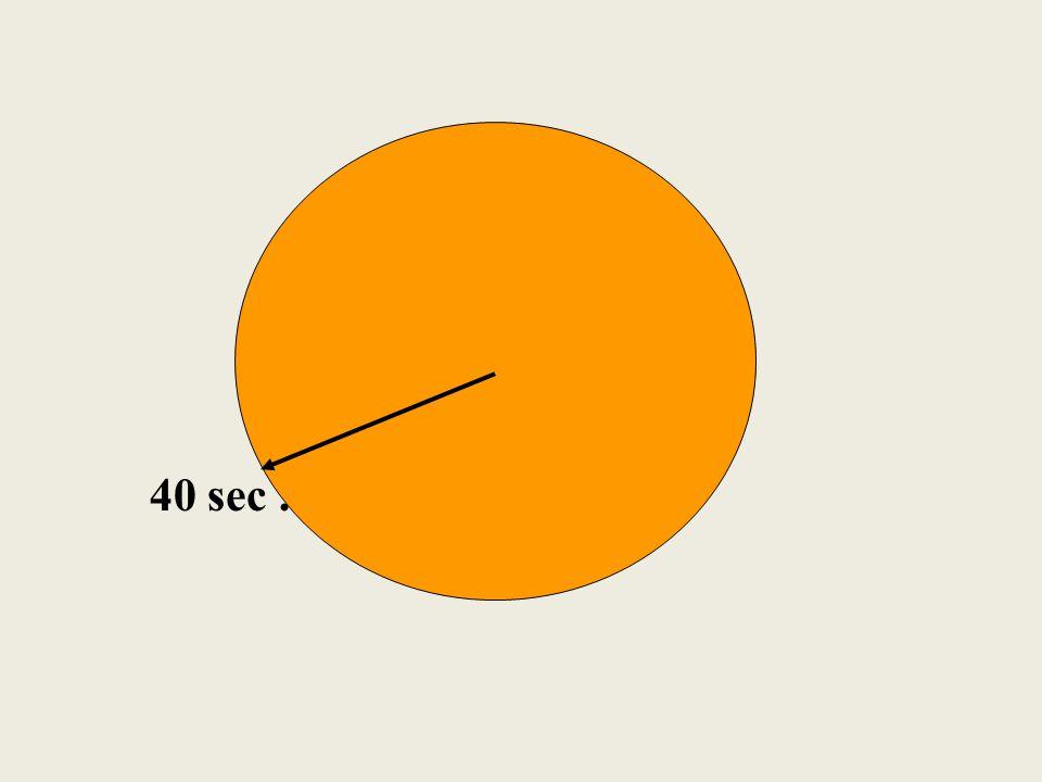 30 sec.
