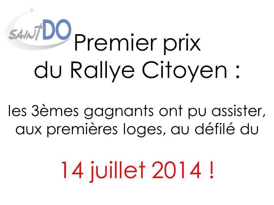 Premier prix du Rallye Citoyen : les 3èmes gagnants ont pu assister, aux premières loges, au défilé du 14 juillet 2014 !