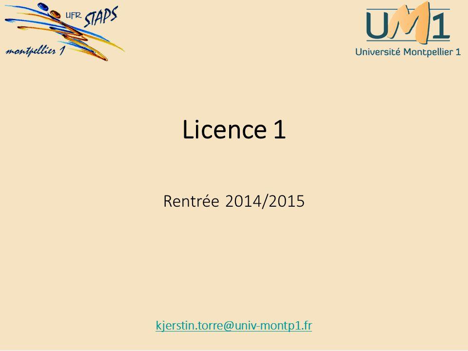 Licence 1 Rentrée 2014/2015 kjerstin.torre@univ-montp1.fr Bienvenue à la Fac… Fac…ultatif .