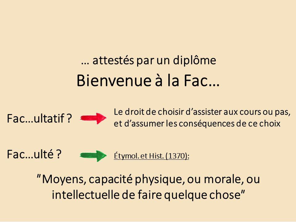 ʺMoyens, capacité physique, ou morale, ou intellectuelle de faire quelque choseʺ … attestés par un diplôme … mais pas n ' importe quoi À faire absolument et rapidement…!.