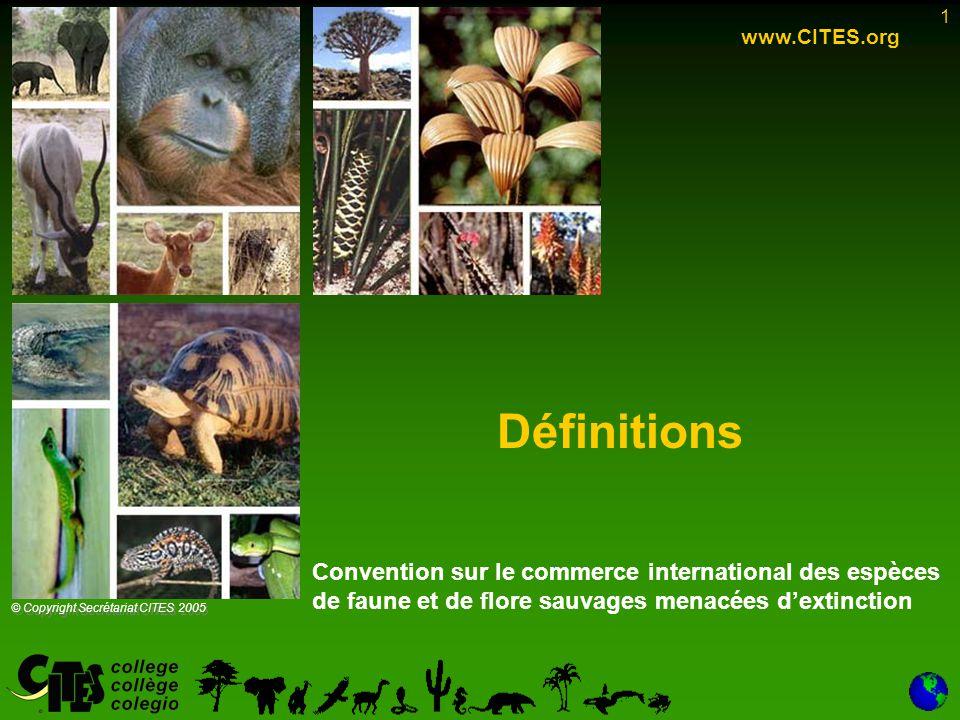 2 Vue d'ensemble L'Article I de la Convention définit une série de termes utilisés par la CITES: –espèce –spécimen –commerce Une attention sera également accordée aux termes les parties et produits , facilement identifiables , et inscriptions scindées