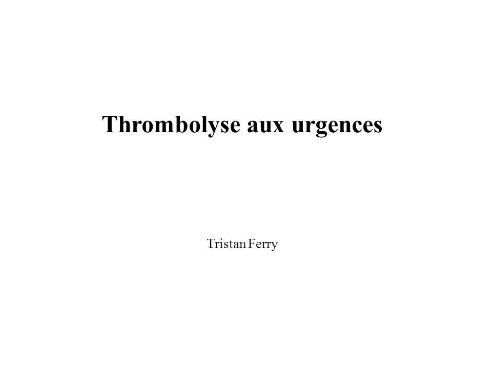 Thrombolyse aux urgences Tristan Ferry