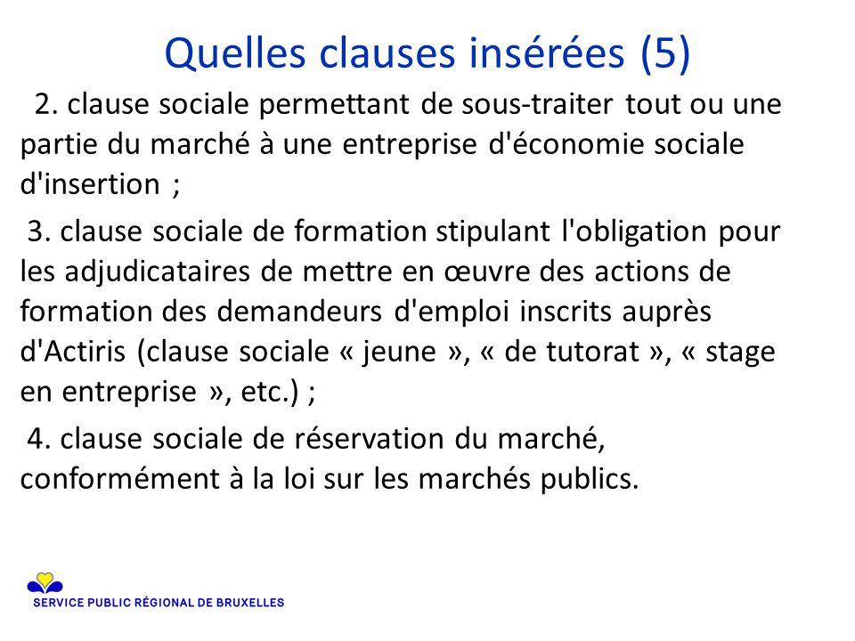 Quelles clauses insérées (5) 2.