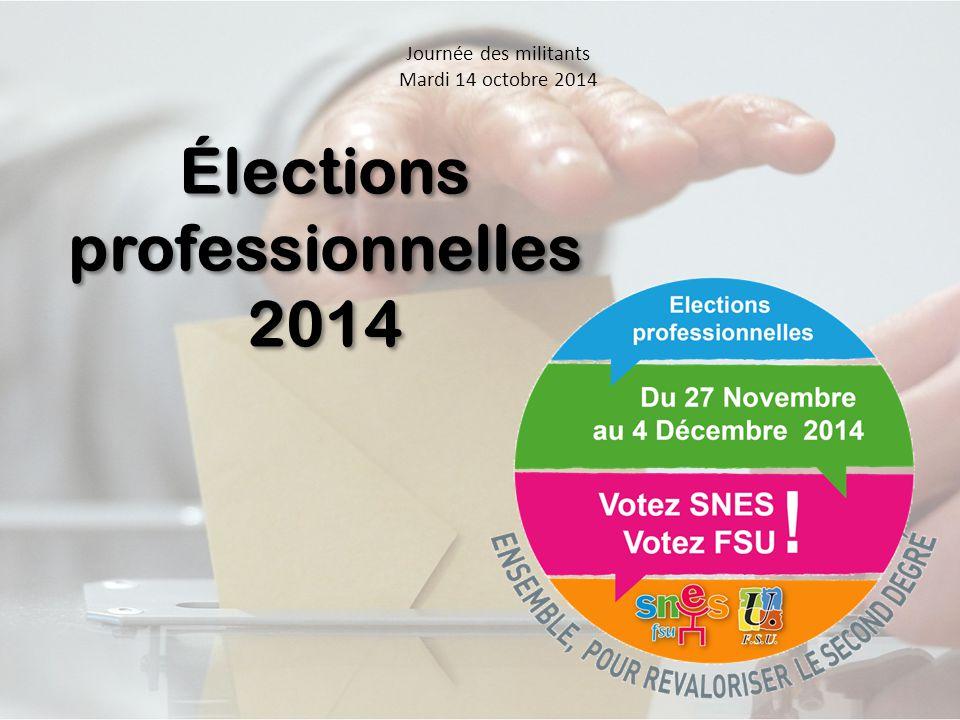 Journée des militants Mardi 14 octobre 2014 Élections professionnelles 2014