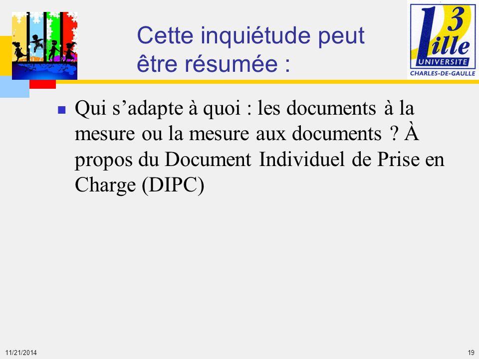11/21/2014 19 Cette inquiétude peut être résumée : Qui s'adapte à quoi : les documents à la mesure ou la mesure aux documents ? À propos du Document I