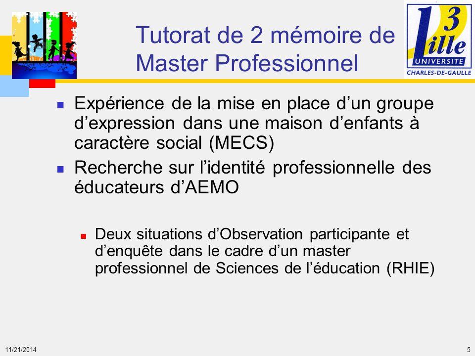 11/21/2014 5 Tutorat de 2 mémoire de Master Professionnel Expérience de la mise en place d'un groupe d'expression dans une maison d'enfants à caractèr