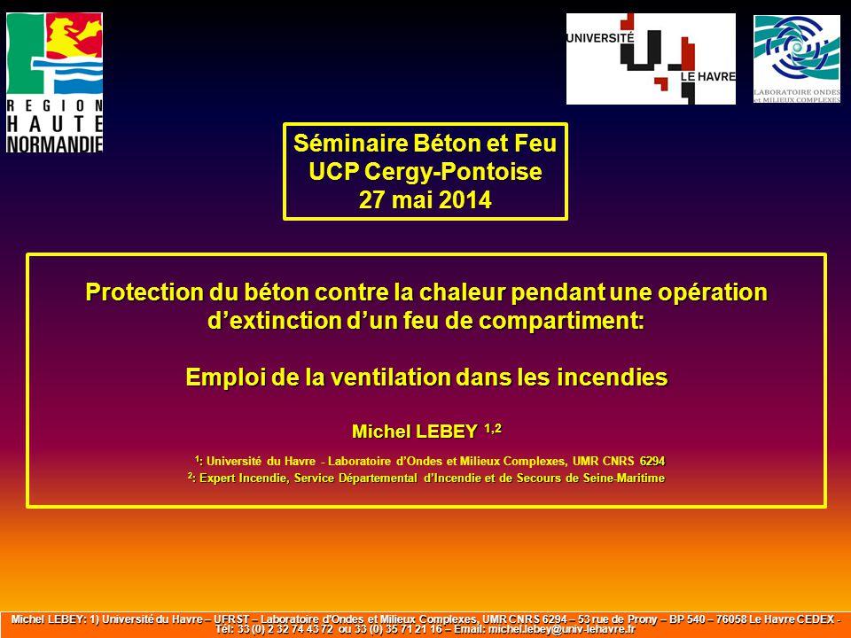 Protection du béton contre la chaleur pendant une opération d'extinction d'un feu de compartiment: Emploi de la ventilation dans les incendies Michel