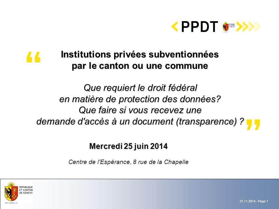 21.11.2014 - Page 2 Monsieur Jean-Philippe Walter Préposé fédéral suppléant à la protection des données et à la transparence PPFDT, Berne
