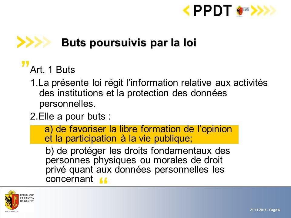 21.11.2014 - Page 6 b) de protéger les droits fondamentaux des personnes physiques ou morales de droit privé quant aux données personnelles les concernant Art.