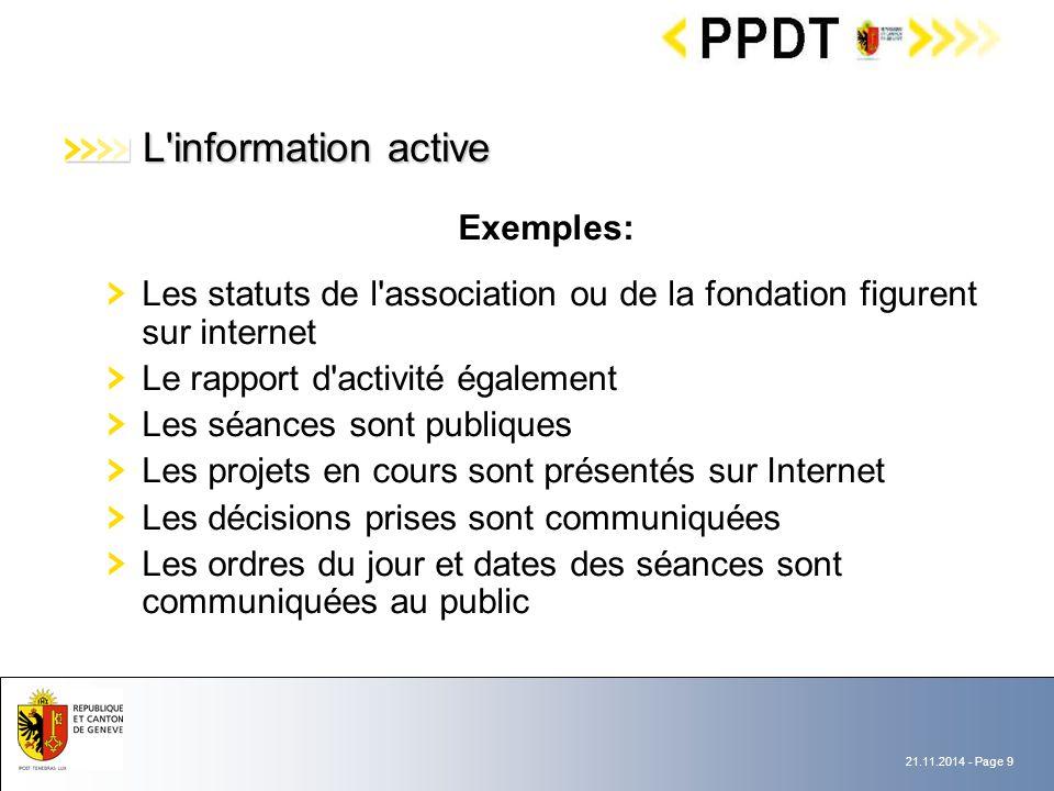 21.11.2014 - Page 10 L information passive L accès aux documents en possession d une institution (titre II, chapitre III, art.