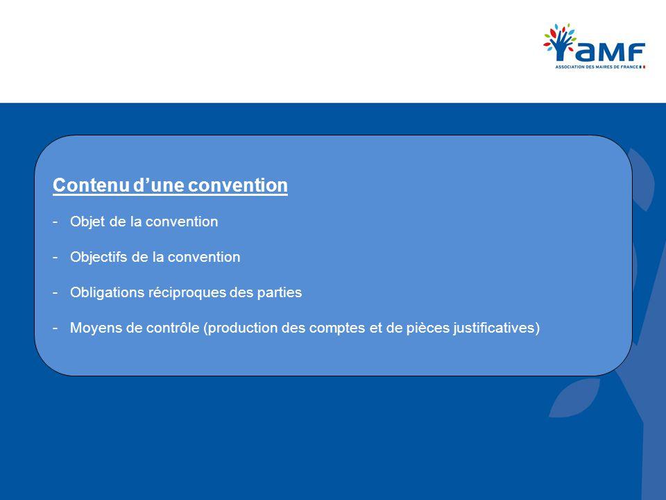 Contenu d'une convention - Objet de la convention - Objectifs de la convention - Obligations réciproques des parties - Moyens de contrôle (production