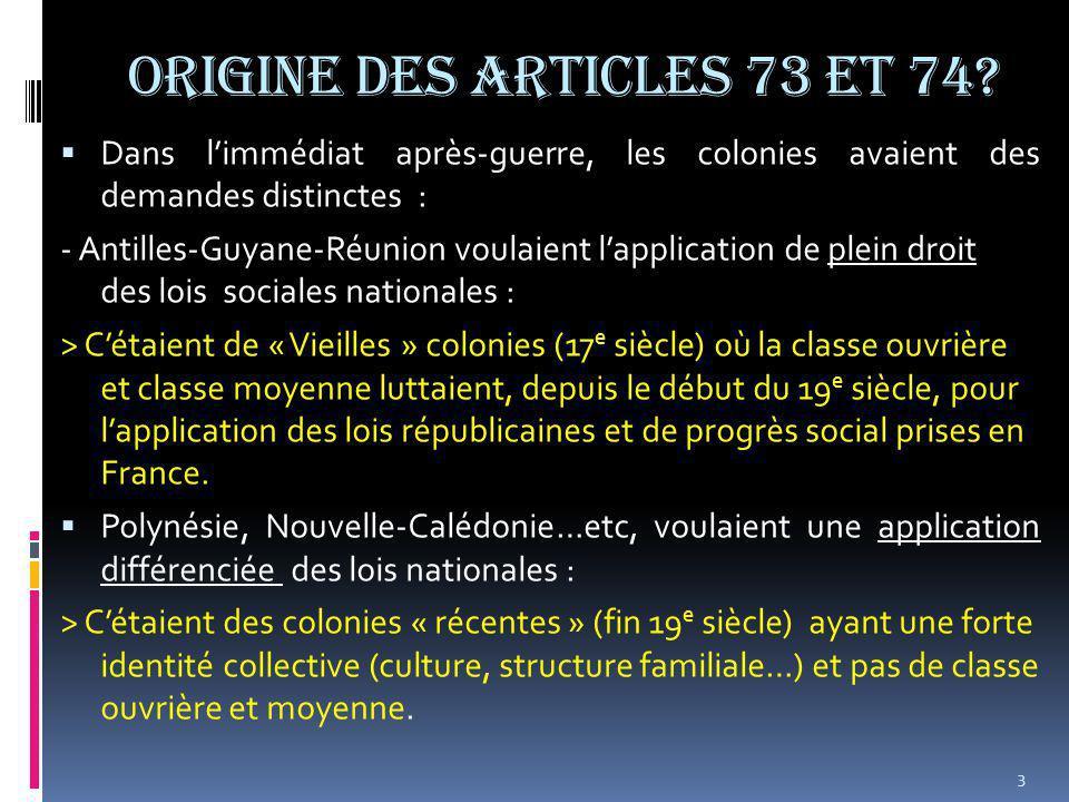 ORIGINE DES ARTICLES 73 et 74.