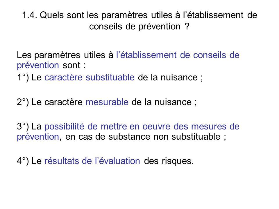 1.4. Quels sont les paramètres utiles à l'établissement de conseils de prévention ? Les paramètres utiles à l'établissement de conseils de prévention