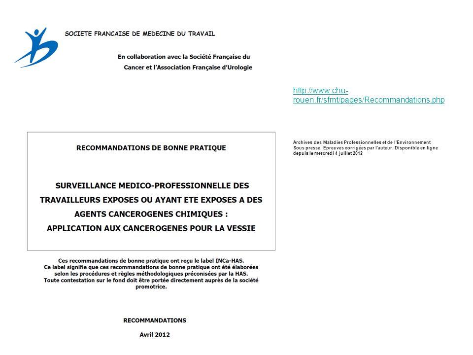 http://www.chu- rouen.fr/sfmt/pages/Recommandations.php Archives des Maladies Professionnelles et de l'Environnement Sous presse. Epreuves corrigées p