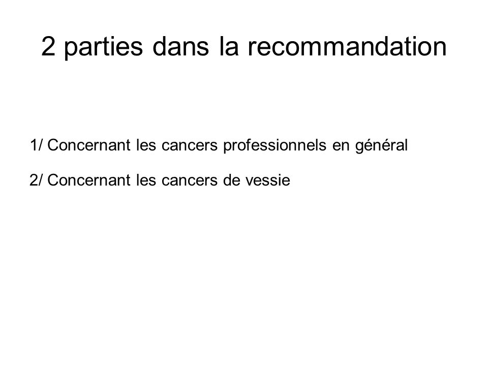 Classification CIRC Groupe 1 : l'agent (ou le mélange) est cancérogène pour l'homme.