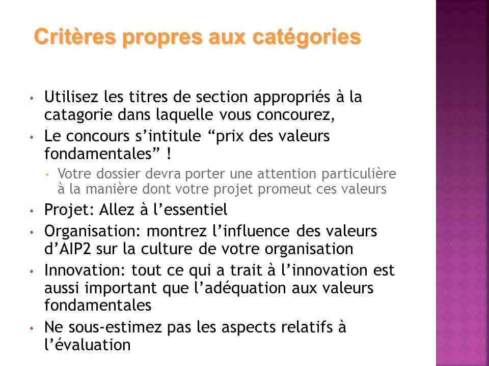 Utilisez les titres de section appropriés à la catagorie dans laquelle vous concourez, Le concours s'intitule prix des valeurs fondamentales .
