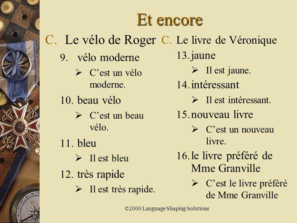 ©2000 Language Shaping SolutionsPratiquez A.Jérôme 1.