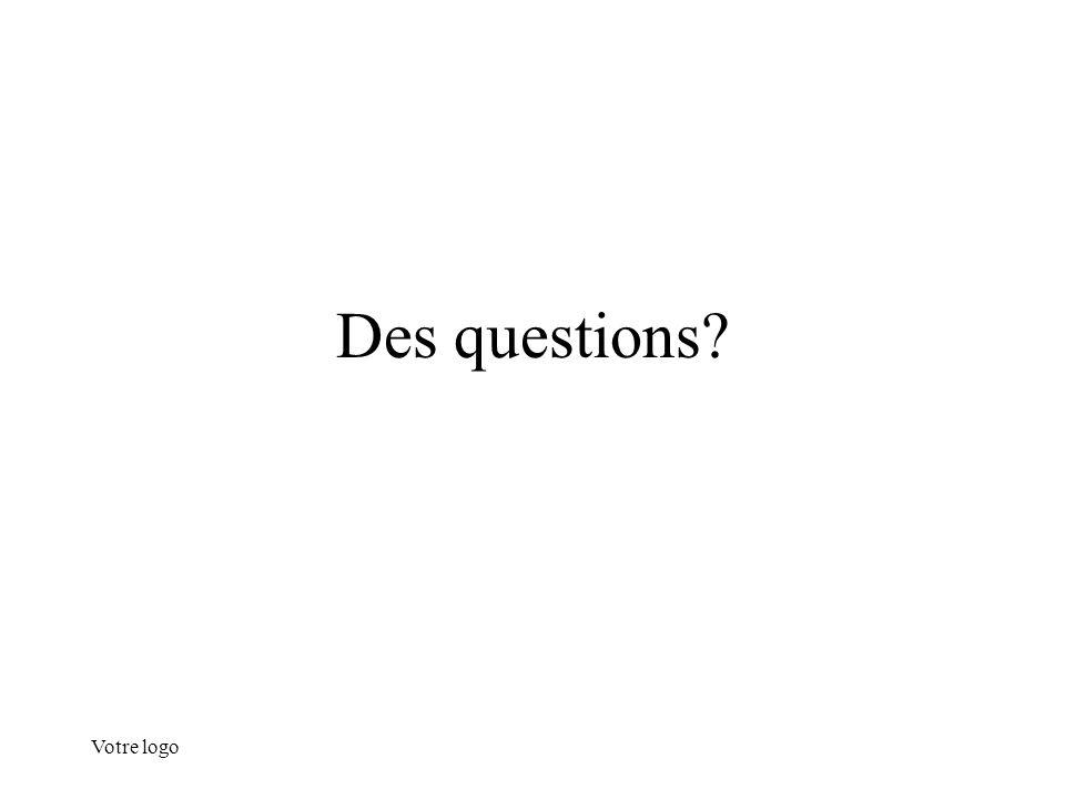 Votre logo Des questions?