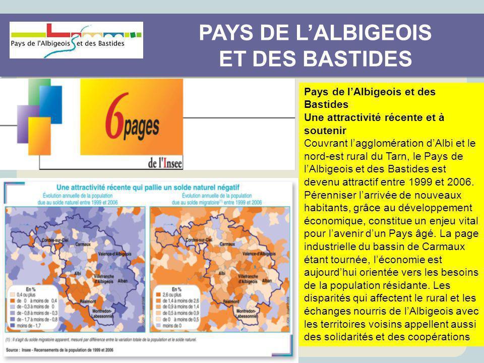 PAYS DE L'ALBIGEOIS ET DES BASTIDES PAYS DE L'ALBIGEOIS ET DES BASTIDES Pays de l'Albigeois et des Bastides Une attractivité récente et à soutenir Cou